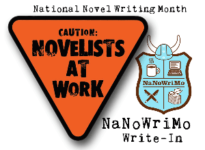 Caution ~ Novelists At Work: National Novel Writing Month - NaNoWriMo Write-In